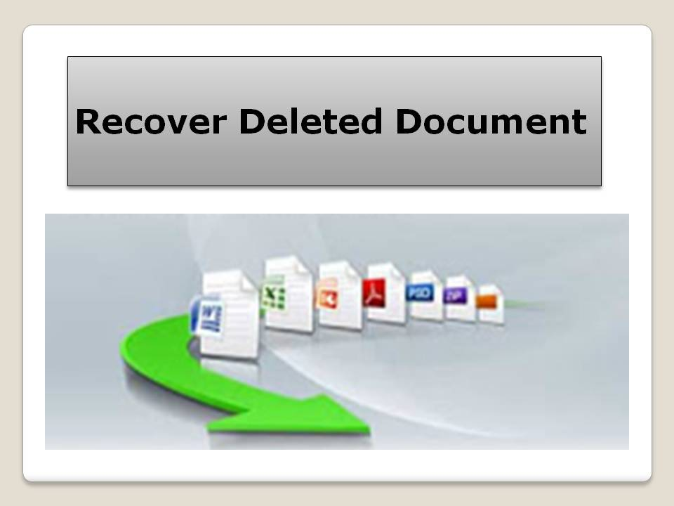 Best utility to recover deleted document